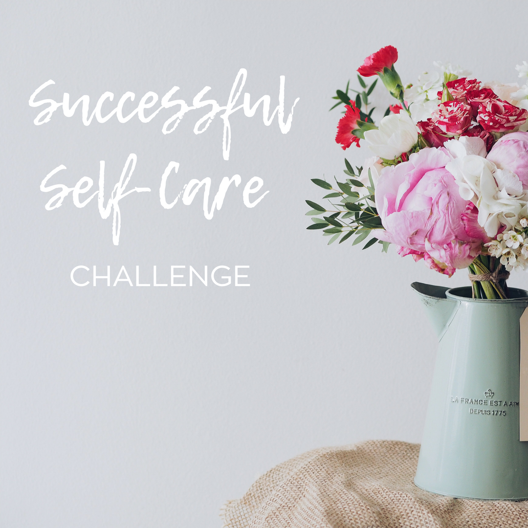 SIGN UP FOR THE FREE 7- DAY SELF CARE CHALLENGE (Click Pic Below!)